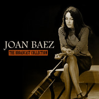 Joan Baez - The Broadcast Collection (Live)