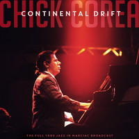 Chick Corea - Continental Drift (Live 1995)