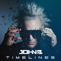 John B / - Timelines (1995-2020) Pt. II: The Lost Tapes (2020 Remaster)