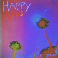 Cory Henry - Happy Days