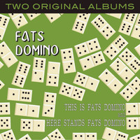 Fats Domino - This Is Fats Domino / Here Stands Fats Domino