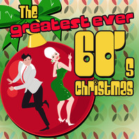 Various Artists - The Greatest Ever 60s Christmas