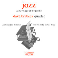 Dave Brubeck featuring Paul Desmond - Jazz at the College of the Pacific