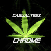 Chrome / - Casualteez