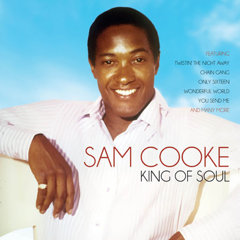 Sam Cooke - King of Soul
