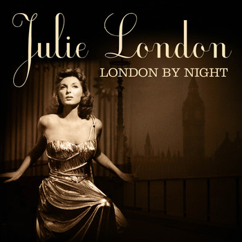 Julie London - London By Night