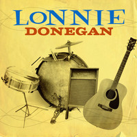 Lonnie Donegan and his Skiffle Group - Lonnie Donegan