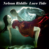 Nelson Riddle - Love Tide