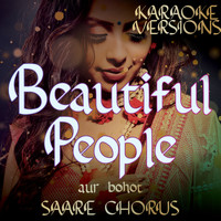 Vibe2Vibe - Beautiful People Compilation aur bohot SAARE CHORUS (Karaoke Versions [Explicit])