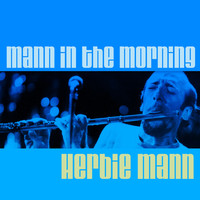 Herbie Mann - Mann in the Morning