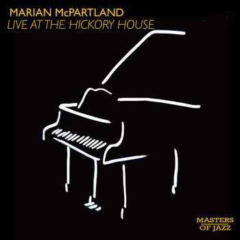 Marian McPartland - Marian McPartland at the Hickory House