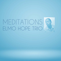 The Elmo Hope Trio - Meditations