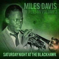 Miles Davis - In Person, Saturday Night at The Blackhawk, San Francisco (Volume 2)