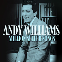 Andy Williams - Million Seller Songs