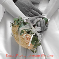 Dinah Shore - Moments Like These