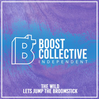 The Wild - Lets Jump the Broomstick