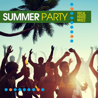 Various Artist - Summer Party (Vocal House Mixes [Explicit])