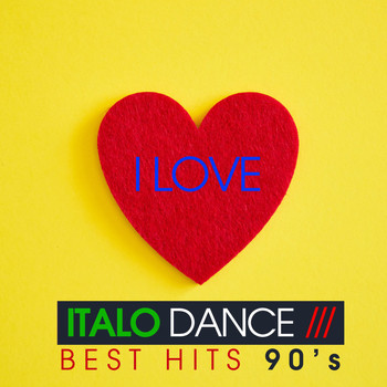 Various Artist - I Love italo Dance (Best Hits 90's)