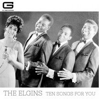 The Elgins - Ten songs for you