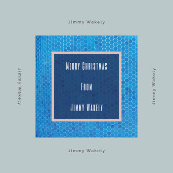 Jimmy Wakely - Merry Christmas from Jimmy Wakely