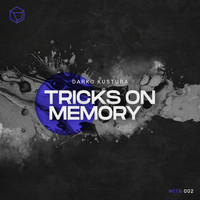 Darko Kustura - Tricks On Memory