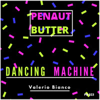 Valerio Bianco - Dancing Machine