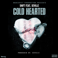 Shift - Cold Hearted (Explicit)