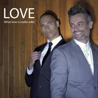 Love - What Love Is (Radio Edit)