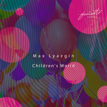 Max Lyazgin - Children's World