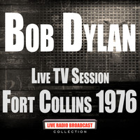 Bob Dylan - Live TV Session Fort Collins 1976 (Live)