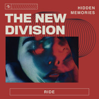 The New Division - Ride (Remixes)