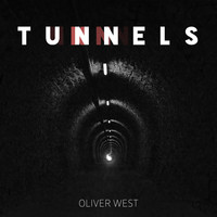 Oliver West - Tunnels