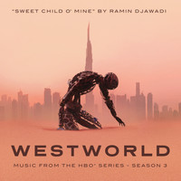 Ramin Djawadi - Sweet Child O' Mine (From Westworld: Season 3)