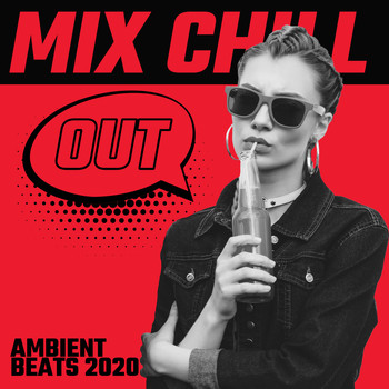 Relaxation – Ambient, Brazilian Lounge Project - Mix Chill Out Ambient Beats 2020 - Perfect Relax Zone, Chill Tunes, Smooth Music, Peaceful Songs to Rest, Calm Down, Stress Relief