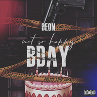 DEON - NotSoHappy Bday (Explicit)