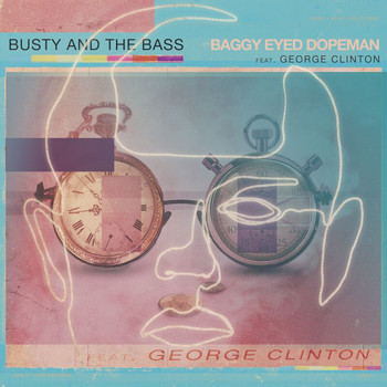 Busty and the Bass - Baggy Eyed Dopeman