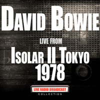 David Bowie - Live From Isolar II Tokyo 1978 (Live)