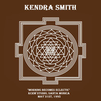 "Kendra Smith - ""Morning Becomes Eclectic"" KCRW Studio, Santa Monica, May 31st, 1995 (Live)"