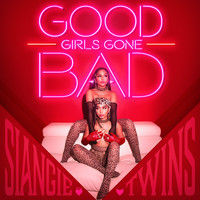 SiAngie Twins - Good Girls Gone Bad (Explicit)
