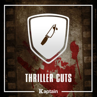 Kaptain / Guillaume Roussel - Thriller Cuts