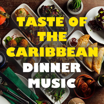 Various Artists - Taste Of The Caribbean Dinner Music