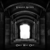 Various Artists / - Only Way Out