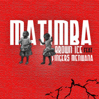 Brown Ice - Matimba (feat. Fingers Menwana)