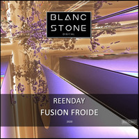 Reenday - Fusion Froide