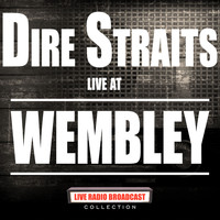Dire Straits - Live At Wembley (Live)