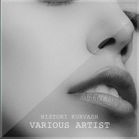 Various Artist - Histori Kurvash (Explicit)