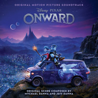 Mychael Danna - Onward (Original Motion Picture Soundtrack)