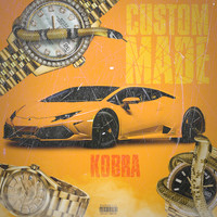 Kobra - Custom Made (Explicit)