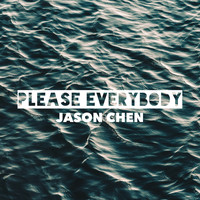 Jason Chen - Please Everybody (Remix)