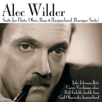 "Julie Johnson, Carrie Vecchione, Rolf Erdahl & Gail Olszewski - Alec Wilder: Suite for Flute, Oboe, Bass & Harpsichord ""Baroque Suite"""